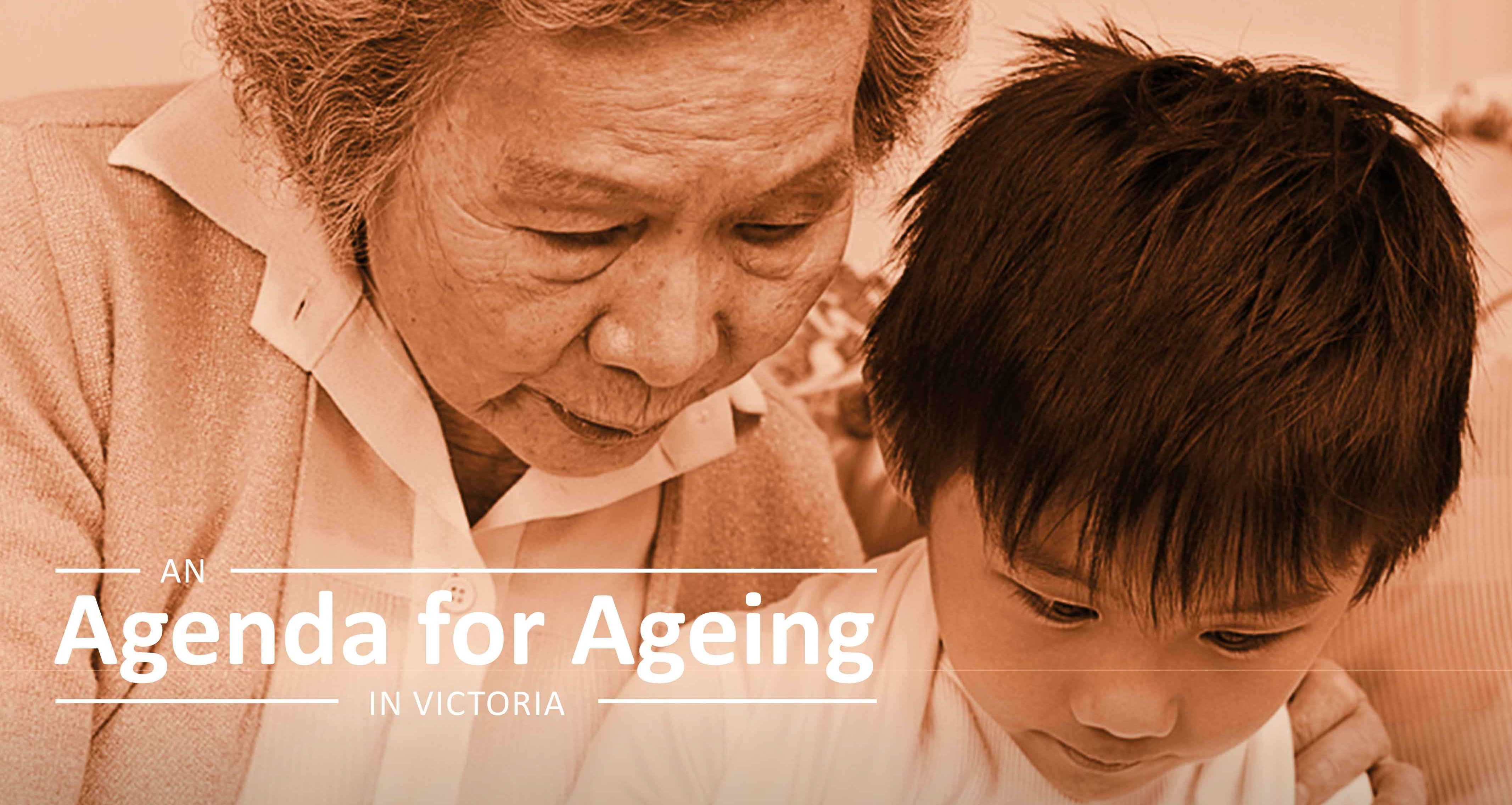 An ageing plan for Victoria