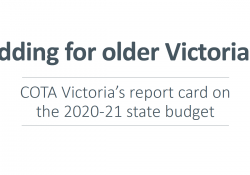 Bidding for older Victorians: COTA Victoria's report card on the 2020-21 state budget preview image